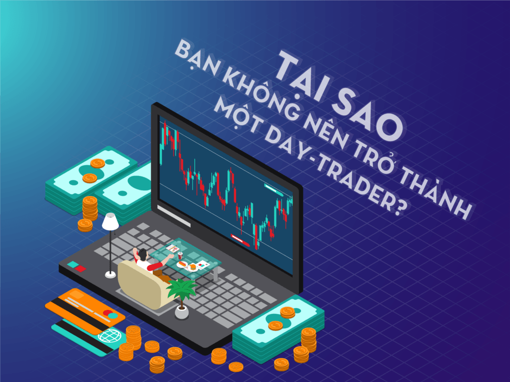 giá bitcoin: Nhật Ký Giao Dịch: Tại sao bạn không nên trở thành một day-trader?