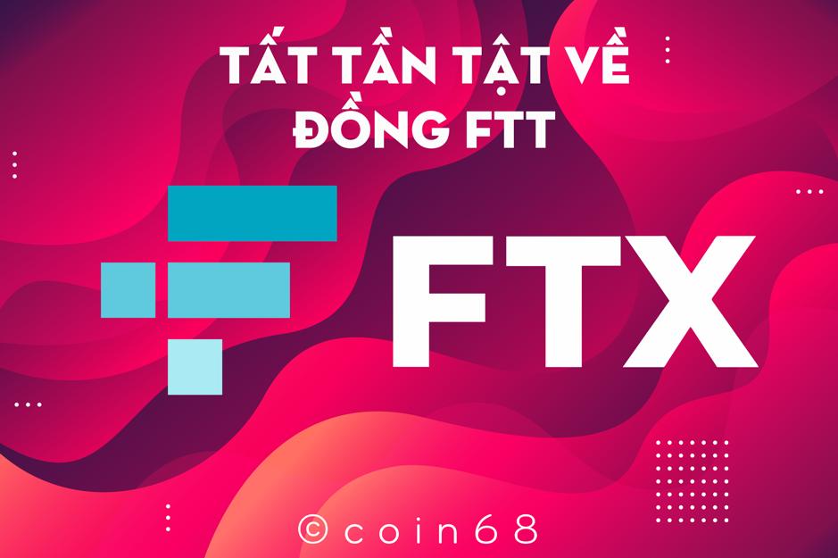 giá bitcoin: FTX Token (FTT) là gì? Tất tần tật thông tin về đồng tiền điện tử FTT của sàn FTX