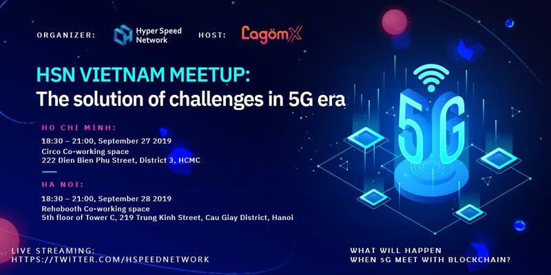 giá bitcoin: Hyper Speed Network meetup bàn về giải pháp bảo mật trong kỷ nguyên 5G