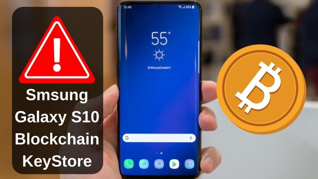 giá bitcoin: Samsung âm thần tăng tính năng hỗ trợ Bitcoin trên Blockchain Keystore