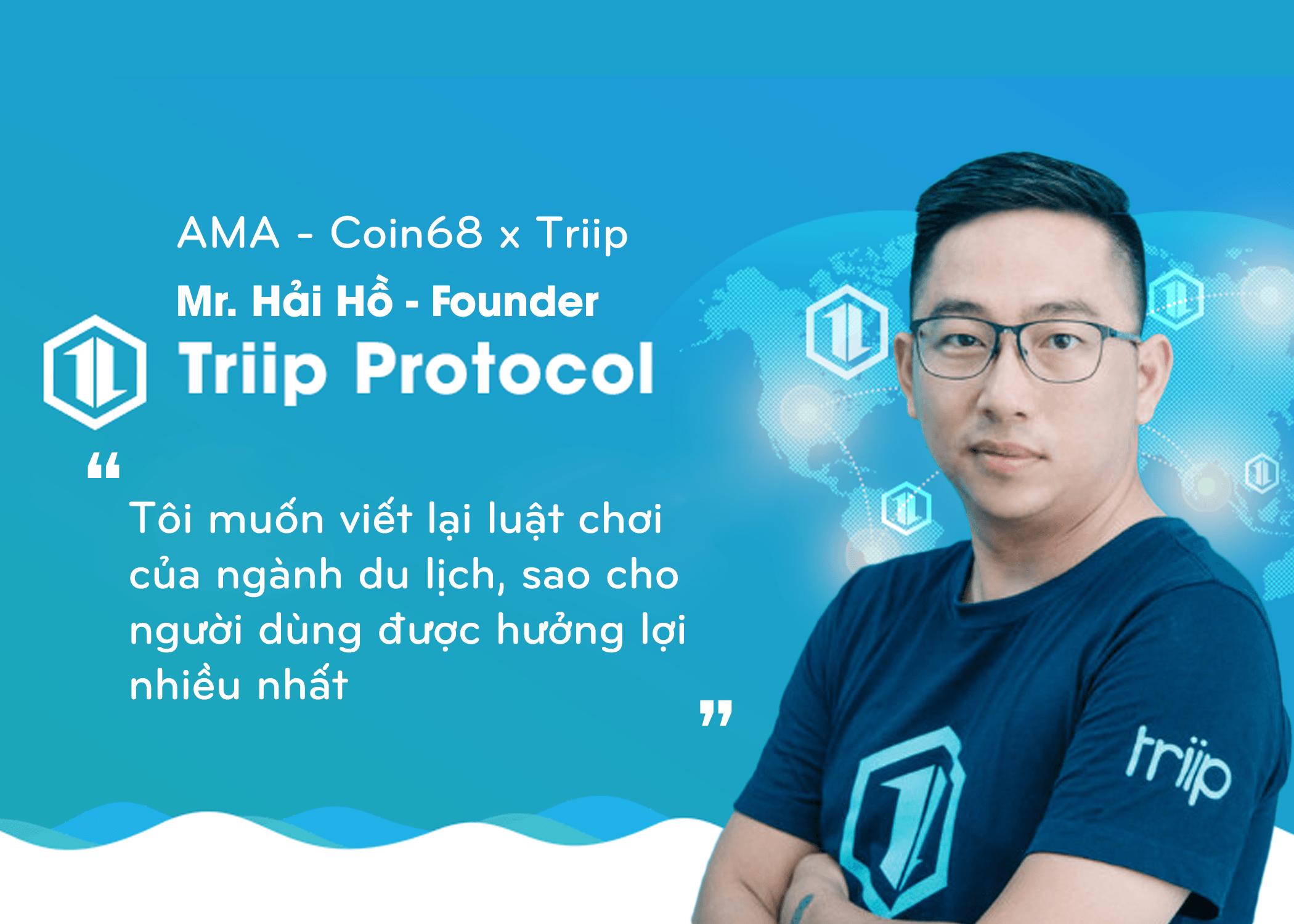 giá bitcoin: AMA cùng CEO Hải Hồ: Triip và con đường viết lại luật chơi cho ngành du lịch bằng Blockchain