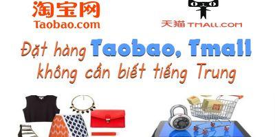 giá bitcoin: Đặt hàng Taobao, Tmall không cần biết tiếng Trung